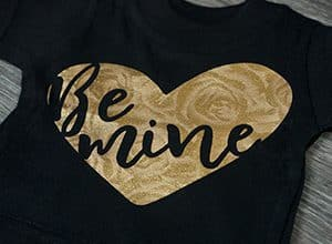 Be Mine, valentine's day shirt, SVG cut file, decofilm soft metallics gold roses